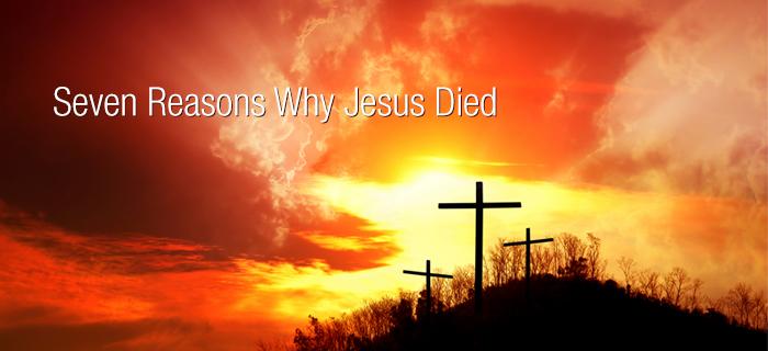 1946-02 Seven Reasons Jesus Died.jpg