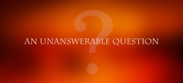 An Unanswerable Question poster