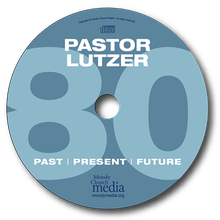 Pastor Lutzer: Past, Present, And Future -<span class=