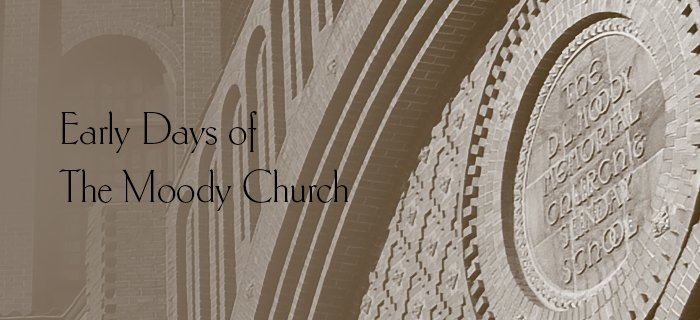Early Days Of The Moody Church poster