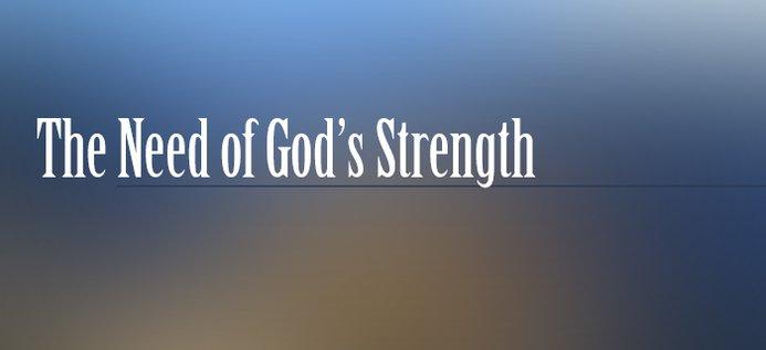 1942-04 Need God Strength.jpg