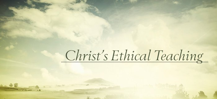 Christ's Ethical Teaching poster