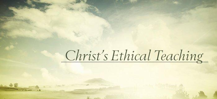 Christ's Ethical Teaching poster