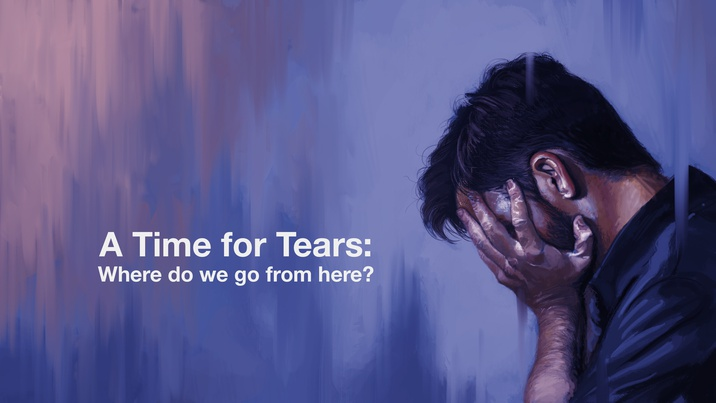 Poster for A Time For Tears: Where Do We Go From Here?