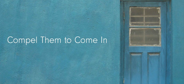 Compel Them To Come In poster