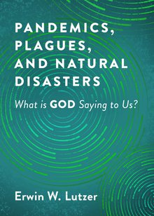 Pandemics, Plagues, And NaturalDisasters