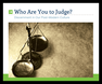Who Are You To Judge? Cover