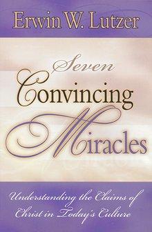 Seven ConvincingMiracles