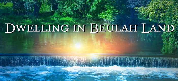 Dwelling In Beulah Land poster