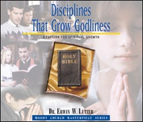 Disciplines That Grow Godliness