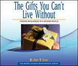 The Gifts You Can't Live Without
