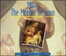 Mary, The Mother Of Jesus Cover