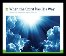 When the Spirit Has HisWay