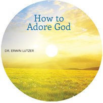 How To Adore God