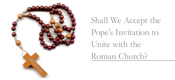 Shall We Accept the Pope's Invitation to Unite with the Roman Church? poster