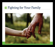 Fighting for Your Family