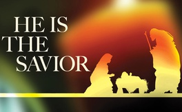 Poster for He Is the Savior Who Is Christ the Lord