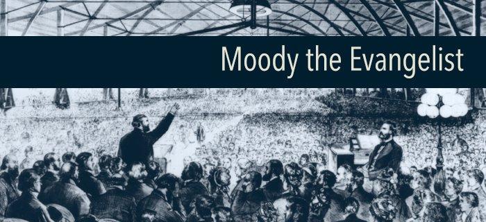 Moody the Evangelist poster