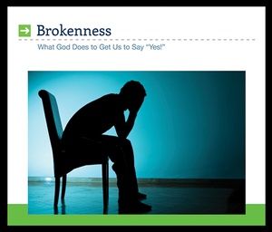 Brokenness