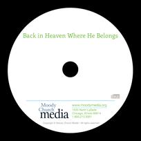 Back in Heaven Where He Belongs