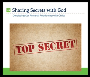 Sharing Secrets With God