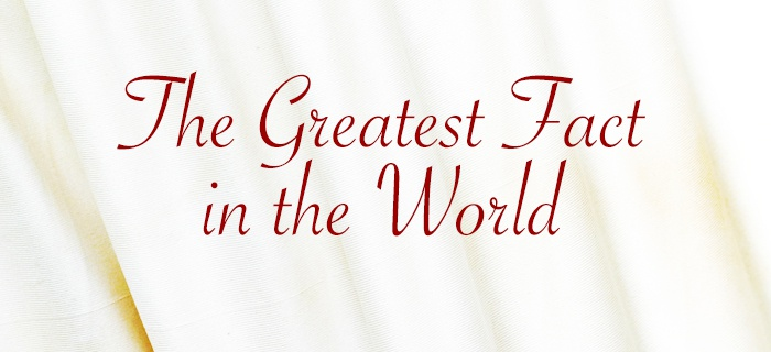The Greatest Fact in the World poster