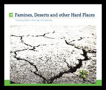Famines, Deserts, And Other HardPlaces