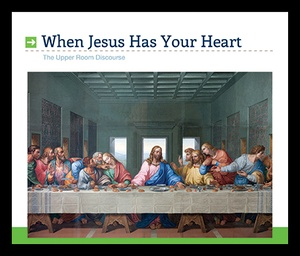 When Jesus Has YourHeart
