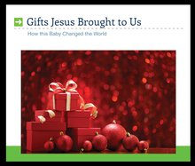 Gifts Jesus Brought To Us