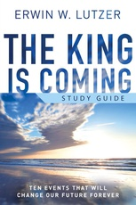 The King is Coming Study Guide