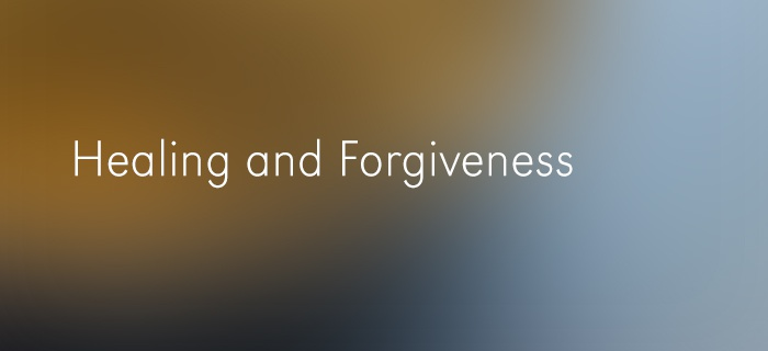 Healing and Forgiveness poster