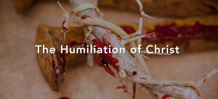 The Humiliation Of Christ poster