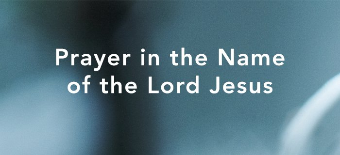 Prayer in the Name of the Lord Jesus poster
