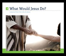 What Would JesusDo?