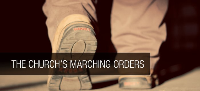 The Church's Marching Orders poster