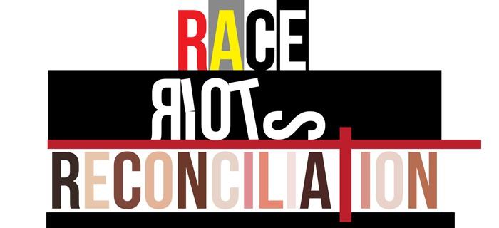 Race, Riots & Reconciliation poster