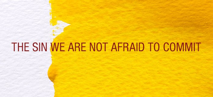 The Sin We Are Not Afraid To Commit poster