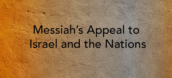 Messiah's Appeal to Israel and the Nations poster
