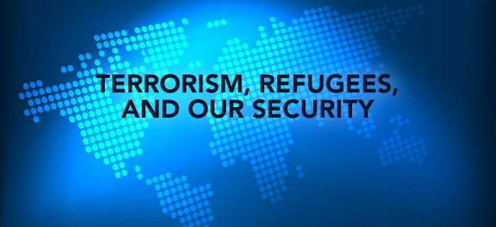 Terrorism, Refugees, and Our Security poster