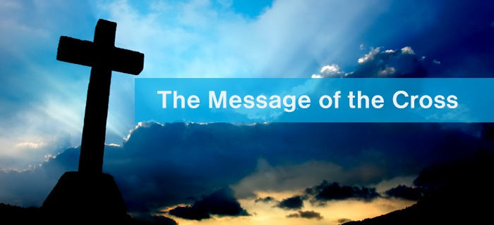 The Message Of The Cross poster