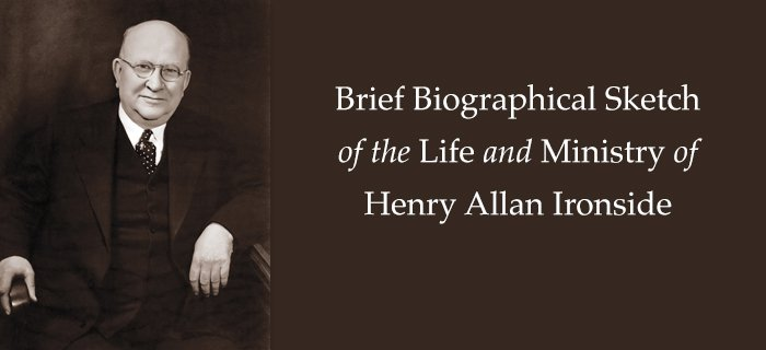 Brief Biographical Sketch Of The Life And Ministry Of Henry Allan Ironside poster