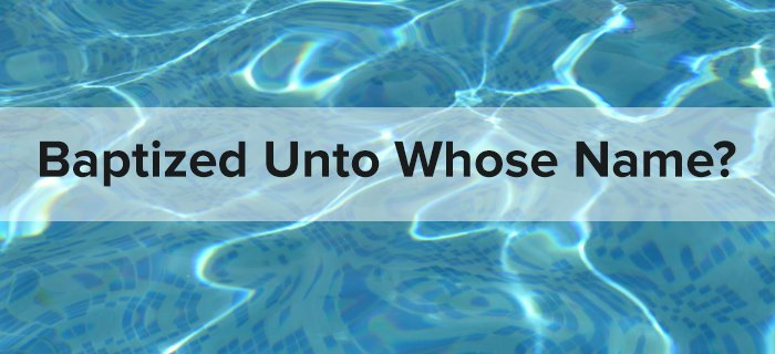 Baptized Unto Whose Name? poster