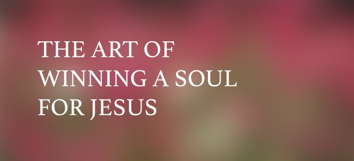 The Art Of Winning A Soul For Jesus poster