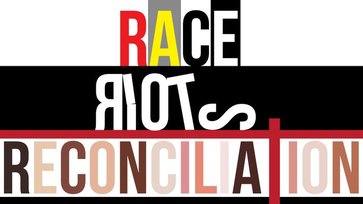 Poster for Race, Riots, And Reconciliation