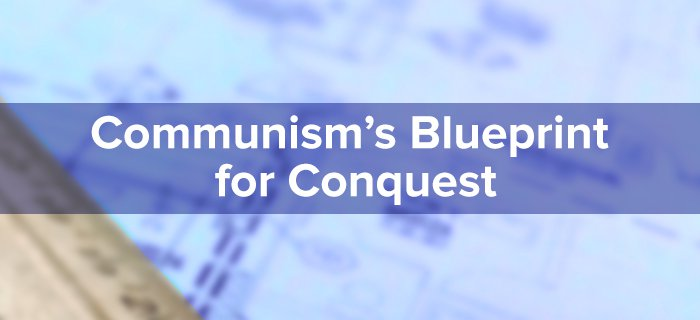 Communism's Blueprint For Conquest poster