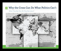 Why The Cross Can Do What Politics Can't