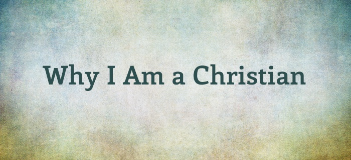 Why I Am a Christian poster