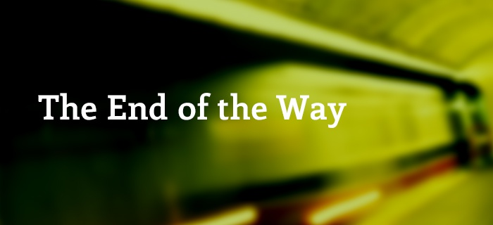 The End Of The Way poster