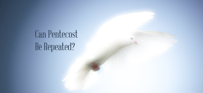 Can Pentecost Be Repeated? poster
