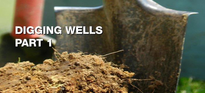 Digging Wells: Part 1 poster